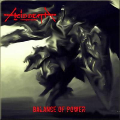 ACID DEATH - Balance Of Power - Front1